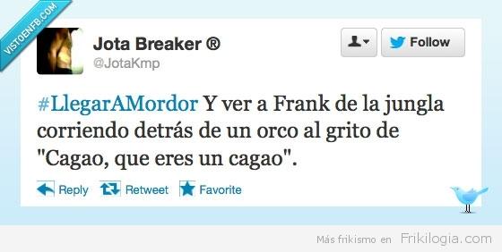 graba_a_ese_orco_joder