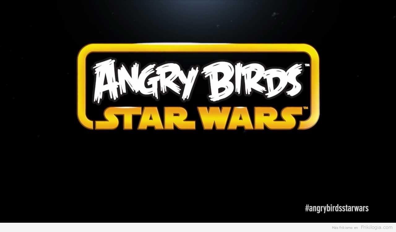 Anuncio Angry Birds: Star Wars